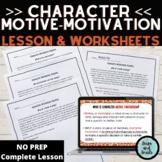 Character Motive/Motivation PPT Mini-Lesson (Grades 3-4) CCSS RL.3.3; RL.4.3