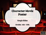 Character Movie Poster Google Slides Project