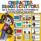 Promoting Good Character Posters, Awards, & Brag Badge Pack Set 2 Primary Colors