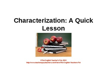 Character Powerpoint Lesson and Quiz