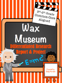 Wax Museum Biography Research 3-5 CCSS Aligned with Differ