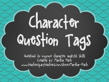 Character Question Tags - supports COMMON CORE