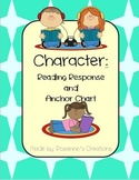 Character- Reading Response and Anchor Chart