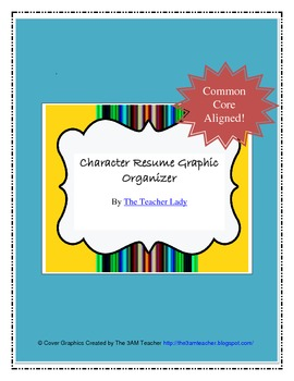 Character Resume - Common Core Aligned