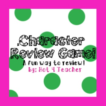 Character Review Game!