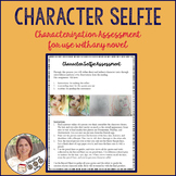 Character Selfie Characterization Assessment-Secondary English