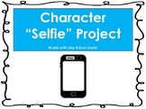 "Character ""Selfie"" Project with Rubric"