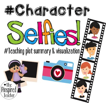 Character Selfies: Character Analysis, Summary, Point of View, and Visualization