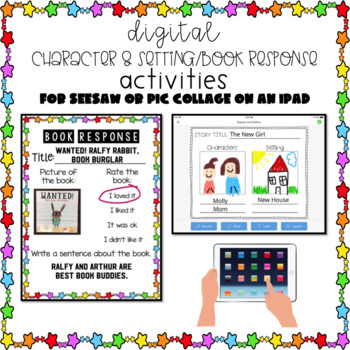 Character & Setting/Book Response Paperless for SeeSaw/Pic Collage