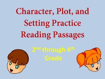 Character, Setting, and Plot Reading Passages for 2nd, 3rd, and 4th Grade