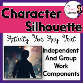 Character Analysis Activity for Any Text: Character Silhouettes