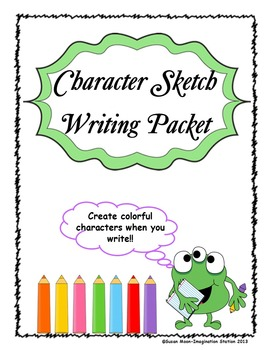 Character Sketch Writing Packet