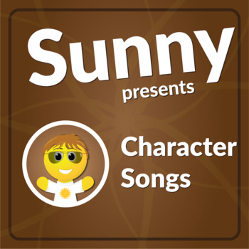 Character Songs by Have Fun Teaching (Character Education Songs)