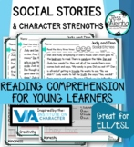 Social Stories & Character Strengths Reading Comprehension BUNDLE