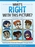 Character Strength Stories: What's Right With This Picture?