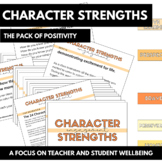 Character Strengths - THE PACK OF POSITIVITY (Wellbeing)
