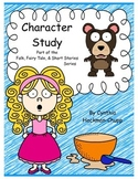 Character Studies: Folk, Fairy Tale and Short Stories
