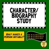 Biography/Character Study - What Makes a Person Notable?