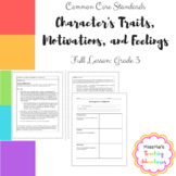 Character Study: Character Traits, Motivation, and Feelings - Full Lesson