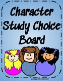 Character Study Choice Board