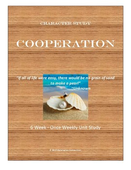 Character Study - Cooperation