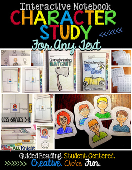 CHARACTER STUDY FOR ANY TEXT, NOVEL, LITERATURE, SHORT STORY