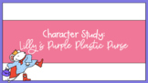 Character Study: Lilly's Purple Plastic Purse