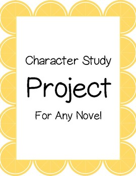 Character Study Project- For Any Novel