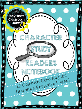 Character Study Reading Response Notebook