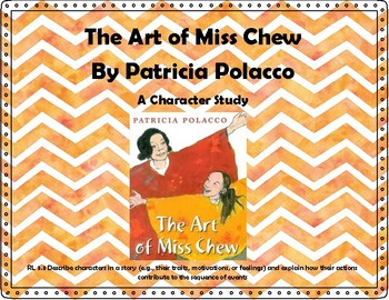 Character Study The Art of Miss Chew by Patricia Polacco