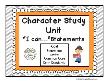 "Character Study Unit ""I Can..."" Goal Statements and Reflection Tri-fold"