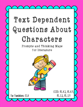 Character Text Dependent Questions