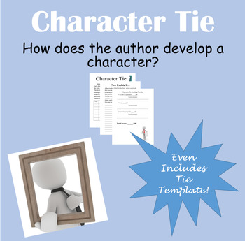 Character Tie - A project on character development - Adaptable to any story