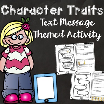 Character Trait Activities {Text Message Themed}