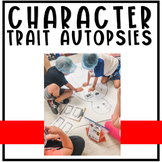 Character Trait Autopsy