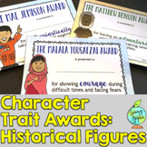 End of the Year Awards- Character Traits (Famous People, Historical Figures)