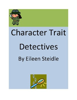 Character Trait Detectives- Using Text Evidence- Test Prep