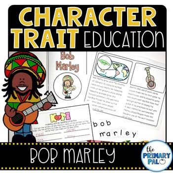 Character Trait Education: Bob Marley & Hope