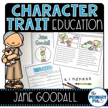 Character Trait Education: Jane Goodall & Kindness