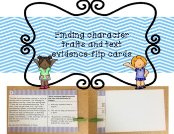Character Traits Text Evidence -- Flip Cards