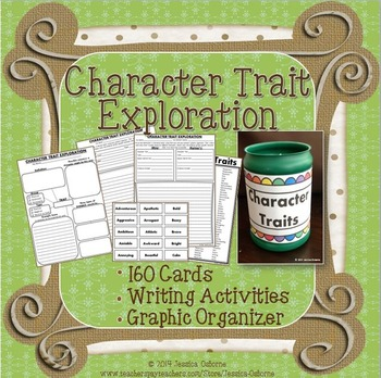 Character Traits Exploration: Cards, Graphic Organizer, Writing Activities