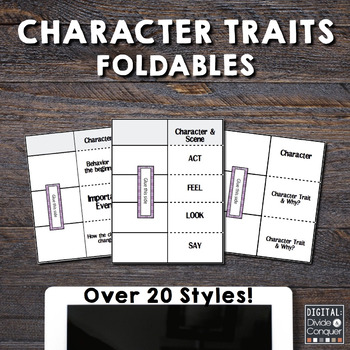 Character Trait Foldables.  Over 25 Styles Aligned w/ Common Core Reading