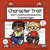 Character Traits Graphic Organizers & Constructed Response