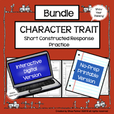 Character Trait Graphic Organizers & Constructed Response Practice Pages Bundle