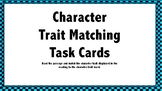 Character Trait Matching Task Cards (20 Cards) (Set 2)