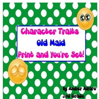Character Trait Old Maid Game ~ ELA CCSS Center Activity ~