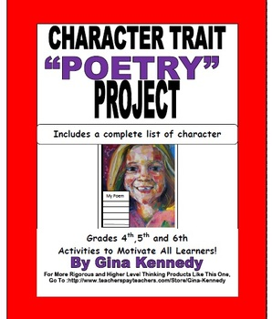 Character Trait Poetry Project and Complete Character Trait List, FUN!