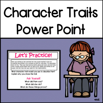 Character Trait Power Point Presentation
