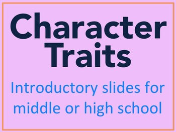 Character Trait PowerPoint Slides for Middle or High School