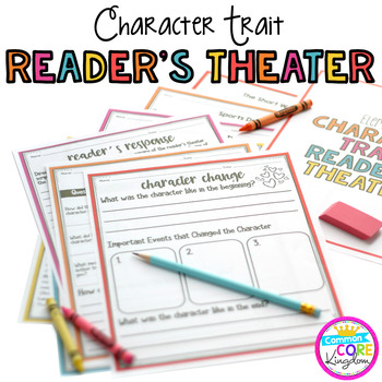 Character Trait Reader's Theatre
